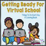Coloring Book A Virtual School Day