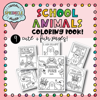 Coloring Book - School Animals/ Motivational Coloring Pages