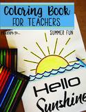 Coloring Book for Teachers: Summer Fun
