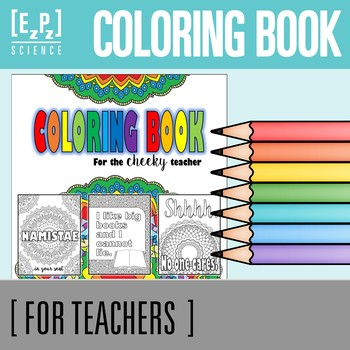 Coloring Book for the Cheeky Teacher
