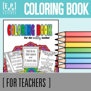 Coloring Book for the Witty Teacher