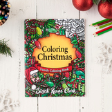 Coloring Christmas: Printable Coloring Book for All Ages