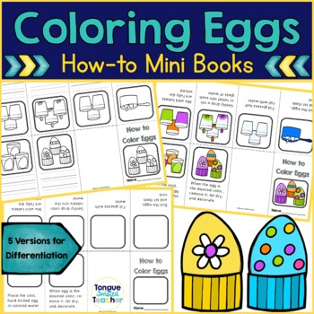Coloring Eggs How To Mini-Books - Differentiated