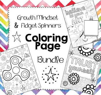 Coloring Page Bundle:  Growth Mindset and Fidget Spinners!