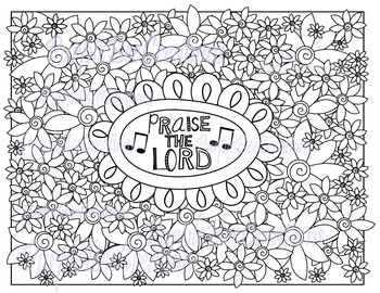 Coloring Page Praise The Lord Coloring Page with Flowers