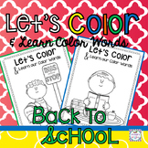 Back to School Coloring Pages with Color Words