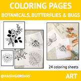 Coloring Pages: Botanicals, Butterflies and Bugs