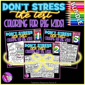 Growth Mindset Inspirational Coloring Pages: Don't Stress The Test BUNDLE