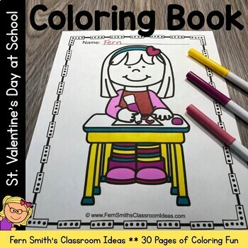 St. Valentine's Day Fun At School Coloring Fun - 30 Page Valentine Coloring Book