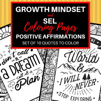 Coloring Pages:  Growth Mindset and SEL Quotes Set #1