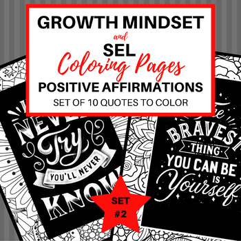 Coloring Pages:  Growth Mindset and SEL Quotes Set #2