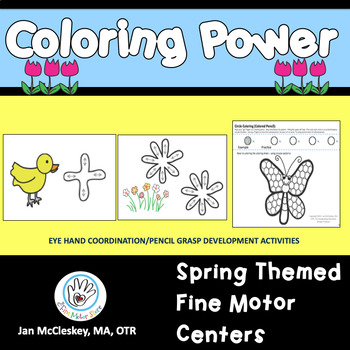 Fine Motor Coloring Power!  SPRING Themed Activities to Te
