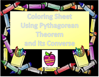 Coloring Sheet - Using the Pythagorean Theorem and its Converse