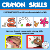 Coloring Skills  SPRING Themed