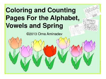 Coloring and Counting  Pages For the Alphabet, Vowels and Spring