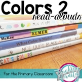 Colors 2 Read-Alouds and Comprehension Activities