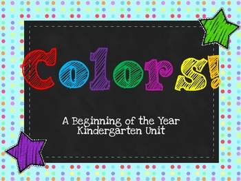 Colors! A Beginning of the Year Kindergarten Unit