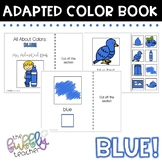 Blue: Colors Adapted Book