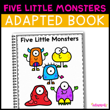 Five Little Monsters, a book about colors: Adapted Book for Special Education