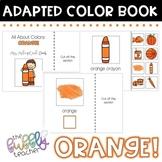 Orange: Colors Adapted Book