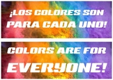 Colors Are for Everyone - Bilingual Sign
