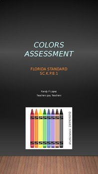 Colors Assessment for Pre-K to Mid-K