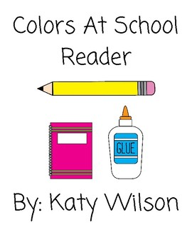 Colors At School Reader