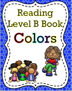 """Colors"" Level A or B Book"