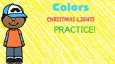 Colors Christmas Lights Practice!