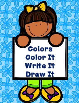 Colors: Color It, Write It, and Draw It!