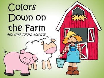 Colors Down on the Farm