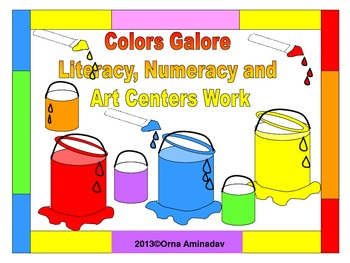 Colors Galore Literacy, Numeracy and Art Centers Work
