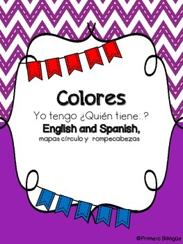 Colors I have Who has in English and Spanish + Circle maps and puzzles