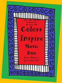 Colors Inspire Music Duo: 1 Sheet Music and 1 mp4 Video File
