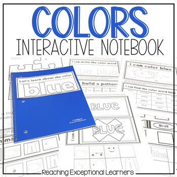 Colors Interactive Notebook- Special Education or Early Learners