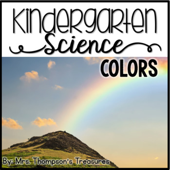 Colors - Kindergarten Science NGSS