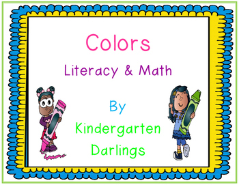 Colors: Literacy and Math