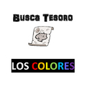 Scavenger Hunt Game: Los colores (the colors)
