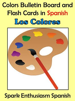 Colors (Los colores) Bulletin Board/Flash Cards in Spanish