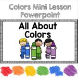 Colors Powerpoint Mini Lesson