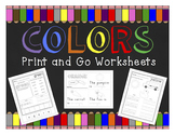 Colors: Print & Go Worksheets