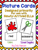 Colors & School Supplies:  Word and Picture Cards (can be used with new ELLs)