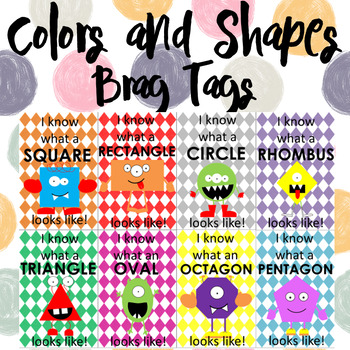 Colors & Shapes Brag Tags