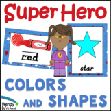 Colors & Shapes Super Hero Posters for Classroom Decor Theme