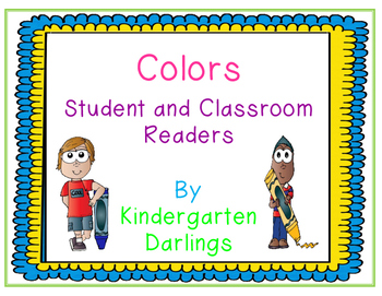 Colors: Student and Classroom Readers