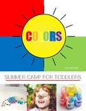 Colors Summer Camp for Toddlers and Preschool