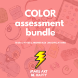 Colors Test Assessment Bundle for Middle/Elementary Art Grades