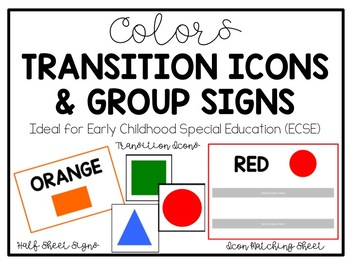 Colors Transition Icons & Group Icons for Autism Classrooms
