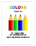 Colors: Fun Lessons to Teach Children About Colors (73 pages)