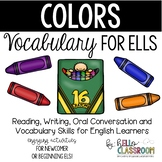 Colors: Vocabulary for ELL - Newcomer - English Learners - EL - ESL - ELD